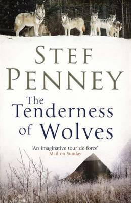 The Tenderness of Wolves - Penney, Stef
