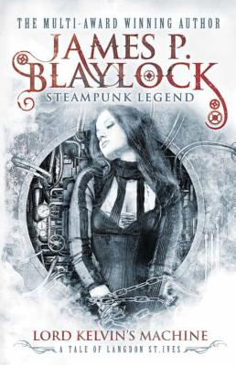 Lord Kelvin's Machine - Blaylock, James P