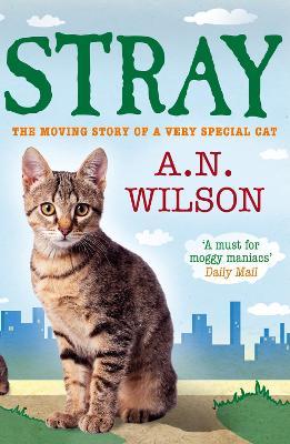 Stray - Wilson, A. N.