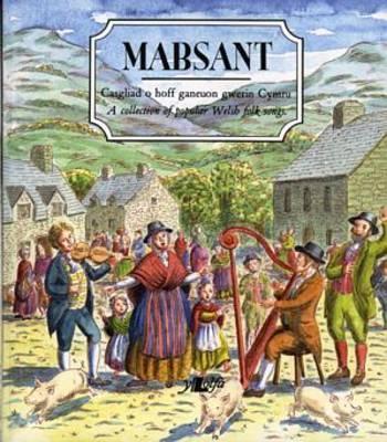 Mabsant - George, Siwsann (Editor), and Brown, Stuart, M.D. (Editor)