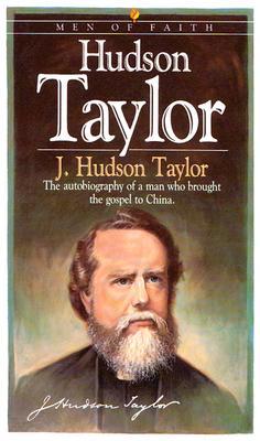 Hudson Taylor - Taylor, J Hudson