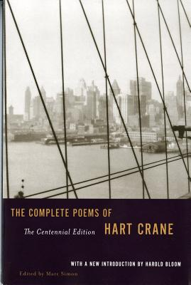 The Complete Poems of Hart Crane - Crane, Hart, and Simon, Marc (Editor), and Bloom, Harold (Introduction by)