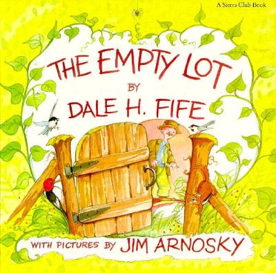 The Empty Lot - Fife, Dale H