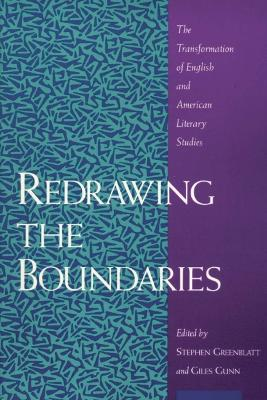 Redrawing the Boundaries - Greenblatt, Stephen J, Professor (Editor), and Gunn, Giles B (Editor)