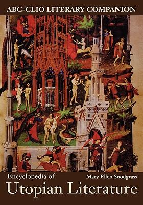 Encyclopedia of Utopian Literature - Snodgrass, Mary Ellen, M.A.