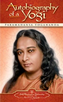 Autobiography of a Yogi - Yogananda, Paramahansa, and Evans-Wentz, W Y, M.A., D.Litt., D.SC. (Preface by)