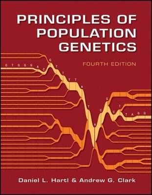 Principles of Population Genetics - Hartl, Daniel L