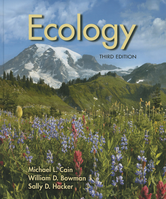 Ecology - Cain, Michael L., and Bowman, William D., and Hacker, Sally D.