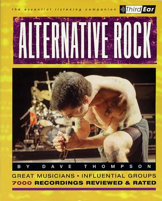 Alternative Rock: The Best Musicians and Recordings - Thompson, Dave