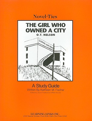 The Girl Who Owned a City - Fischer, Kathleen M, and Friedland, Joyce (Editor), and Kessler, Rikki (Editor)