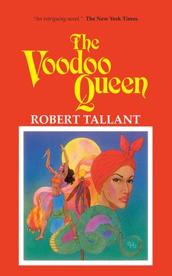 The Voodoo Queen - Tallant, Robert