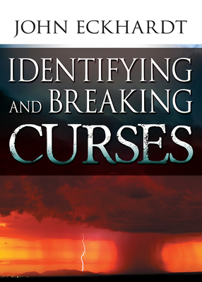 Identifying & Breaking Curses - Eckhardt, John