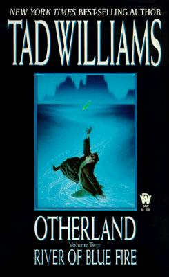 River of Blue Fire - Williams, Tad