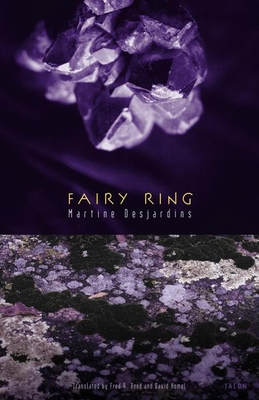 Fairy Ring - Desjardins, Martine, and Reed, Fred (Translated by), and Homel, David (Translated by)