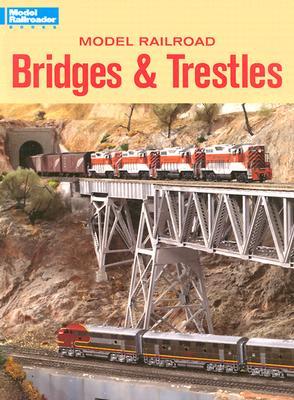 Model Railroad Bridges & Trestles - Emmerich, Michael (Editor)