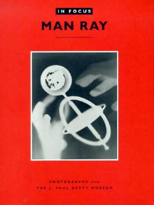 Man Ray in Focus - Ware, Katherine