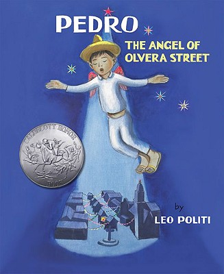 Pedro: The Angel of Olvera Street - Politi, Leo