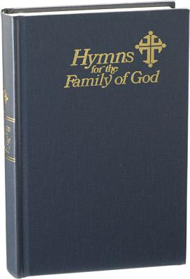 Hymns for the Family of God - Bock, Fred (Editor), and Leech, Bryan Jeffery (Editor)