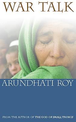 War Talk - Roy, Arundhati