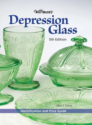 Warman's Depression Glass: Identification and Price Guide - Schroy, Ellen T