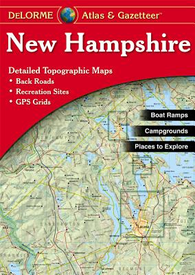 New Hampshire - Delorme Mapping Company, and Rand McNally, and Delorme Publishing Company