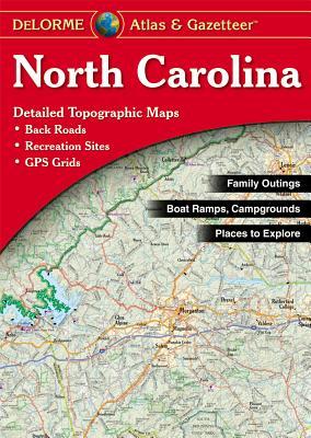 North Carolina - Delorme Mapping Company, and Rand McNally, and Delorme Publishing Company