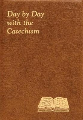 Day by Day with the Catechism - Giersch, Peter A