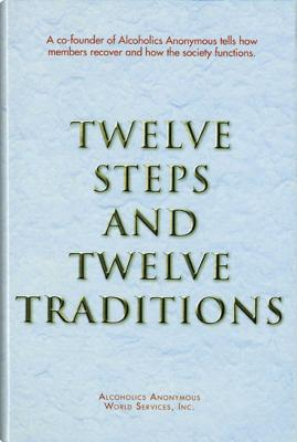 Twelve Steps and Twelve Traditions Trade Edition - Alcoholics Anonymous World Services, and A A Services, and Aa Services, Aa Services