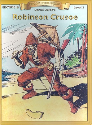 Robinson Crusoe - Defoe, Daniel, and Heflin, Virginia B (Editor)