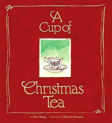 A Cup of Christmas Tea - Hegg, Tom