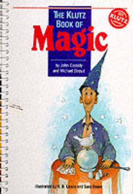 Klutz Book of Magic - Stroud, Michael (Editor), and Cassidy, John (Editor)