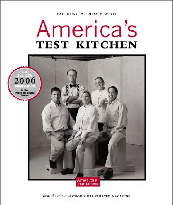 Cooking at Home with America's Test Kitchen - Cook's Illustrated Magazine (Editor), and van Ackere, Daniel J (Photographer)