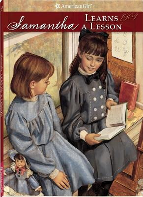 Samantha Learns a Lesson: A School Story - Adler, Susan S, and Thieme, Jeanne (Editor)