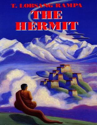 The Hermit - Rampa, T Lobsang