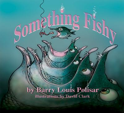 Something Fishy - Polisar, Barry Louis