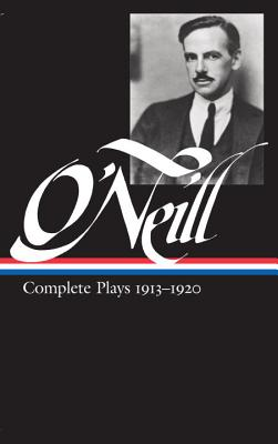 Complete Plays: 1913-20 - O'Neill, Eugene