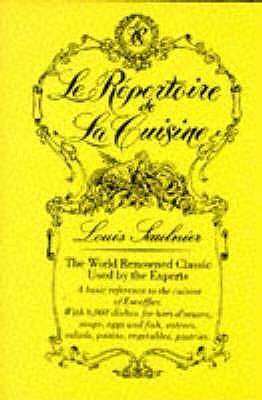 Le Repertoire de la Cuisine - Saulnier, L., and Brunet, E. (Translated by)