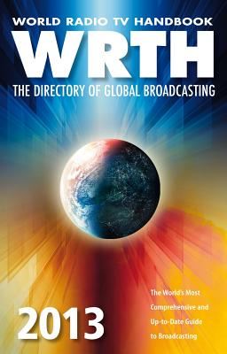 World Radio TV Handbook: The Directory of Global Broadcasting - Gilbert, Sean (Editor)