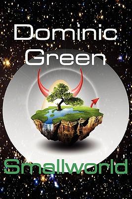 Smallworld - Green, Dominic