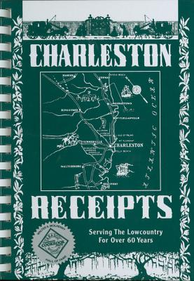 Charleston Receipts - Junior League of Charleston, and The Junior League of Charleston, Inc, and Huguenin, T H (Editor)