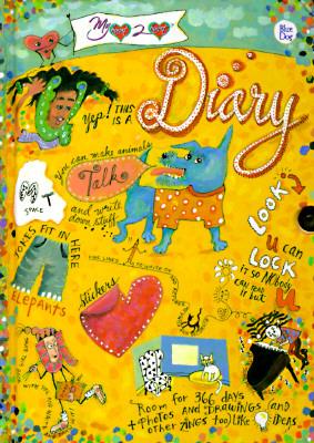 My Heart 2 Heart Diary: Blue Dog - Dumont, Ninda (Editor)