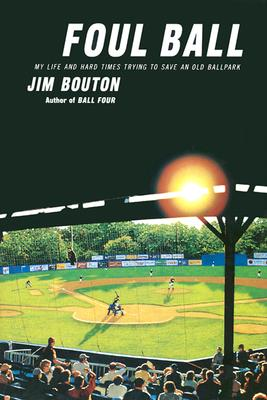 Foul Ball - Bouton, Jim
