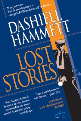 Lost Stories - Hammett, Dashiell, and Emery, Vince (Editor), and Gores, Joe (Introduction by)