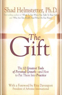 The Gift - Helmstetter, Shad, Ph.D.