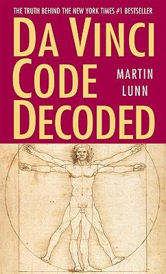 Da Vinci Code Decoded - Lunn, Martin