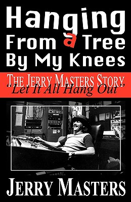 Hanging from a Tree by My Knees - Masters, Jerry Lee