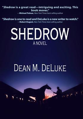 Shedrow - Deluke, Dean