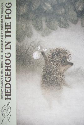 Hedgehog in the Fog - Kozlov, Sergey, and Norstein, Yuri