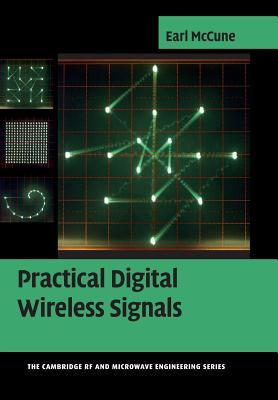 Practical Digital Wireless Signals - McCune, Earl