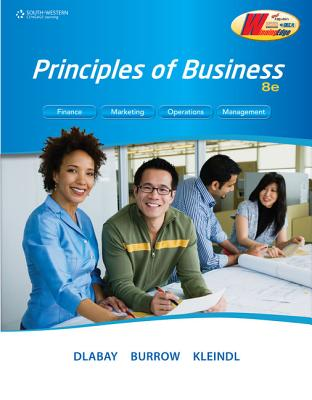 Principles of Business - Dlabay, Les R, and Burrow, James L, and Kleindl, Brad Alan